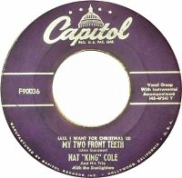 Cover Nat King Cole & His Trio - All I Want For Christmas (Is My Two Front Teeth)