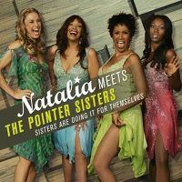 Cover Natalia meets The Pointer Sisters - Sisters Are Doing It For Themselves