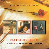 Cover Natalie Cole - Thankful / I Love You So / Don't Look Back