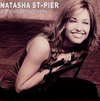 Cover Natasha St-Pier - Alors on se raccroche