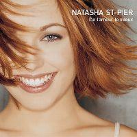 Cover Natasha St-Pier - De l'amour le mieux