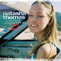 Cover Natasha Thomas - Save Your Kisses For Me