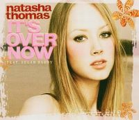 Cover Natasha Thomas feat. Sugar Daddy - It's Over Now