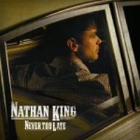 Cover Nathan King - Never Too Late