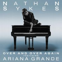 Cover Nathan Sykes feat. Ariana Grande - Over And Over Again