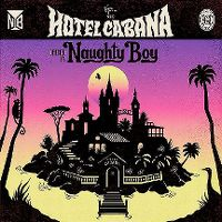 Cover Naughty Boy - Hotel Cabana