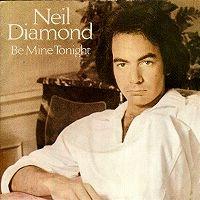 Cover Neil Diamond - Be Mine Tonight