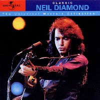 Cover Neil Diamond - Classic - The Universal Masters Collection