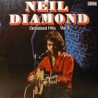 Cover Neil Diamond - Greatest Hits Vol. 2