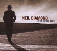 Cover Neil Diamond - Home Before Dark