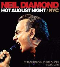 Cover Neil Diamond - Hot August Night / NYC