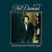 Cover Neil Diamond - I'm Glad You're Here With Me Tonight