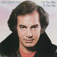 Cover Neil Diamond - On The Way To The Sky