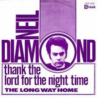 Cover Neil Diamond - Thank The Lord For The Night Time