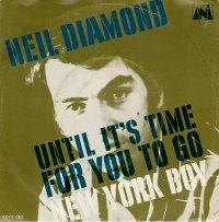 Cover Neil Diamond - Until It's Time For You To Go