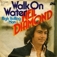 Cover Neil Diamond - Walk On Water