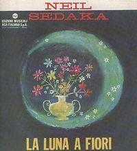 Cover Neil Sedaka - La luna a fiori
