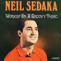 Cover Neil Sedaka - Workin' On A Groove Thing