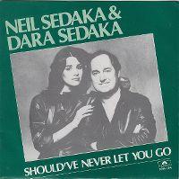 Cover Neil Sedaka And Dara Sedaka - Should've Never Let You Go