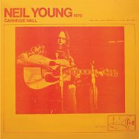Cover Neil Young - Carnegie Hall 1970