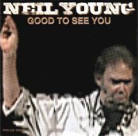 Cover Neil Young - Good To See You