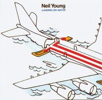 Cover Neil Young - Landing On Water