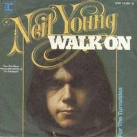 Cover Neil Young - Walk On