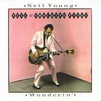 Cover Neil Young - Wonderin'