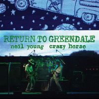 Cover Neil Young / Crazy Horse - Return To Greendale