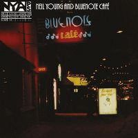Cover Neil Young and Bluenote Café - Bluenote Café