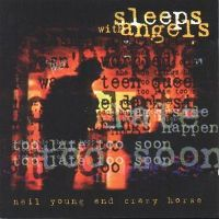 Cover Neil Young And Crazy Horse - Sleeps With Angels