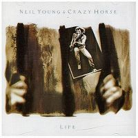 Cover Neil Young & Crazy Horse - Life
