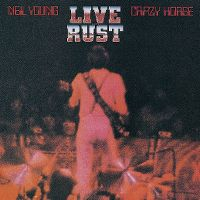 Cover Neil Young & Crazy Horse - Live Rust