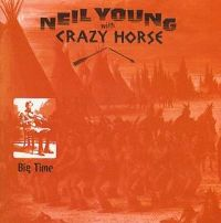 Cover Neil Young with Crazy Horse - Big Time