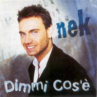 Cover Nek - Dimmi cos'è