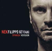 Cover Nek - Filippo Neviani - Spanish Version