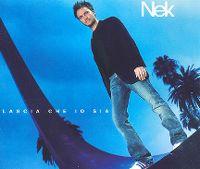 Cover Nek - Lascia che io sia
