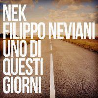 Cover Nek Filippo Neviani - Uno di questi giorni