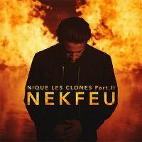 Cover Nekfeu - Nique les clones, Pt. II