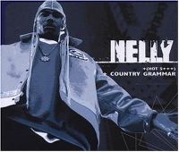 Cover Nelly - (Hot S***) Country Grammar