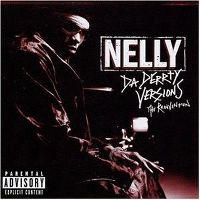 Cover Nelly - Da Derrty Versions - The Reinvention