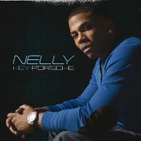 Cover Nelly - Hey Porsche
