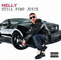 Cover Nelly - Still Pimp Juice
