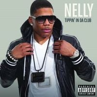 Cover Nelly - Tippin' In Da Club