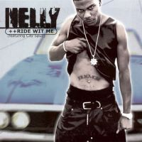 Cover Nelly feat. City Spud - Ride Wit Me