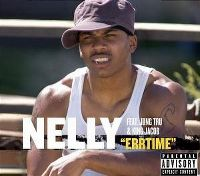 Cover Nelly feat. Jung Tru & King Jacob - Errtime