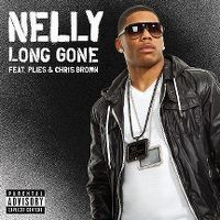 Cover Nelly feat. Plies & Chris Brown - Long Gone