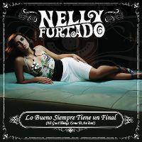 Cover Nelly Furtado - Lo bueno siempre tiene un final