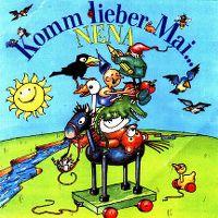 Cover Nena - Komm lieber Mai...