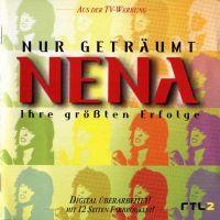 Cover Nena - Nur geträumt - Ihre größten Erfolge